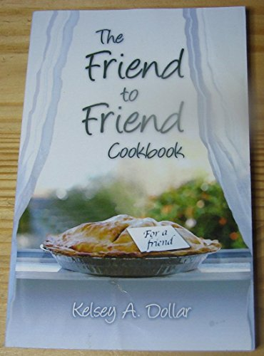 Friend to Friend Cookbook