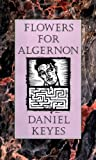 Flowers for Algernon by Keyes Daniel (1995-04-17) Hardcover