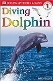 Diving Dolphin, Karen Wallace, 0789473569
