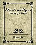 Morals and Dogma - Council of Kadosh, Albert Pike, 1604241454