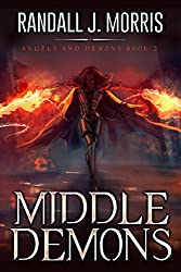 Middle Demons (Angels and Demons Book 2)