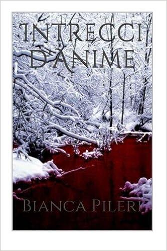 Intrecci dAnime (Italian Edition): Bianca Pileri ...