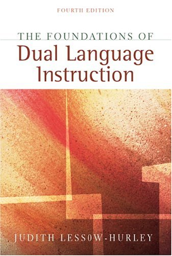 Foundations of Dual Language Instruction, The, MyLabSchool Edition (4th Edition)