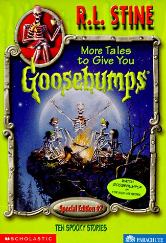 More tales to give you goosebumps ten spooky stories goosebumps more tales to give you goosebumps ten spooky stories goosebumps special edition no 2 r l stine 9780590266024 amazon books fandeluxe Images