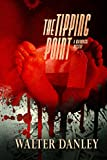 Mystery and Suspense:The Tipping Point: A mystery thriller full of intrigue about greed, fraud and murder... (International Mystery: Book 1)