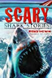 Scary Shark Stories, Scott Ingram, 1565656148