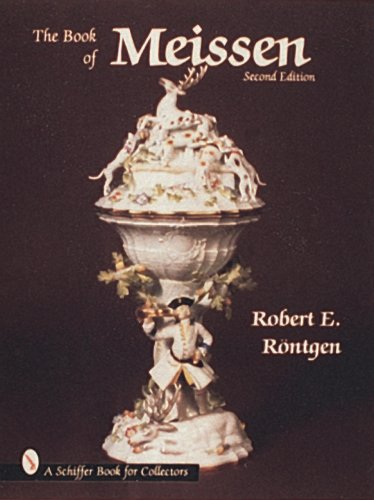 The Book of Meissen (Schiffer Book for Collectors (Hardcover))