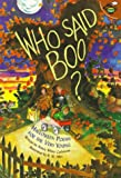 Who Said Boo?: Halloween Poems for the Very Young