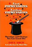 img - for First Impressions Lasting Impressions : Openings and Closings You Can Count On! book / textbook / text book