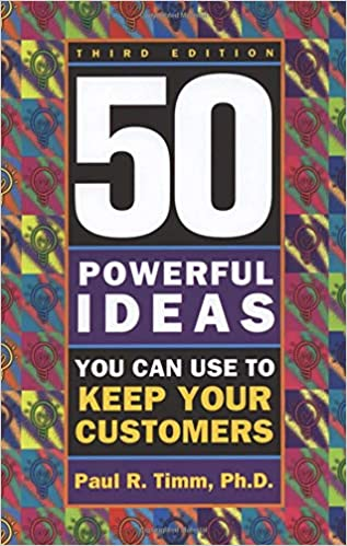 e74bde8bb225 50 Powerful Ideas To Keep Customers: Paul Timm: 9781564145994: Books -  Amazon.ca
