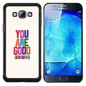- You Are Good Enough - - Cubierta del caso de impacto con el patr??n Art Designs FOR Samsung Galaxy A8 A8000 Queen Pattern