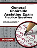 General Chairside Assisting Exam Practice Questions: DANB Practice Tests & Review for the General Chairside Assisting Exam