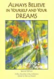 Always Believe in Yourself and Your Dreams: A Collection of Poems (Blue Mountain Arts Collection)