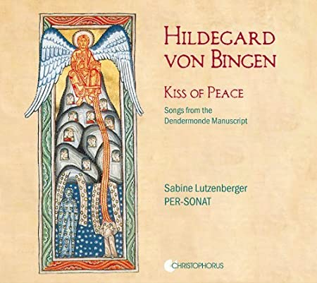 Hildegard von Bingen: Kiss of Peace (Songs from the Dendermonde Manuscript) by Sabine Lutzenberger (2013-09-12)