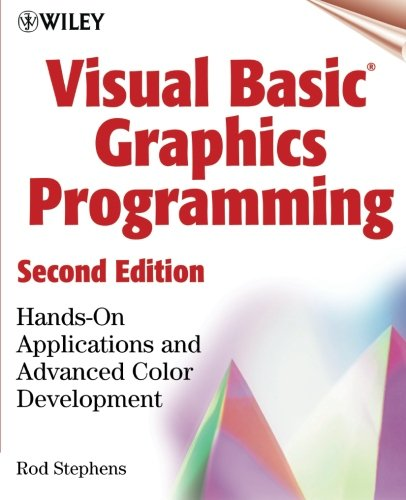 - Visual Basic(r) Graphics Programming: Hands-On Applications and Advanced Color Development, 2nd Edition