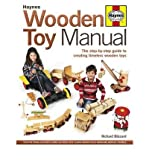 img - for [ Wooden Toy Manual: The Step-By-Step Guide to Creating Timeless Wooden Toys [ WOODEN TOY MANUAL: THE STEP-BY-STEP GUIDE TO CREATING TIMELESS WOODEN TOYS ] By Blizzard, Richard ( Author )Nov-01-2012 Hardcover book / textbook / text book