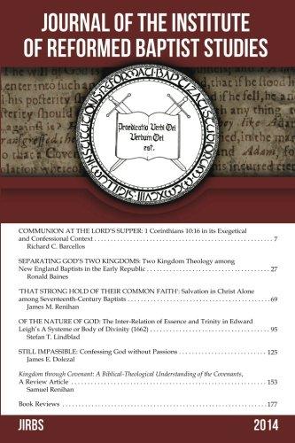 Journal of the Institute of Reformed Baptist Studies 2014 (JIRBS) (Volume 1)
