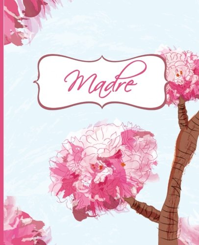Madre (Regalos para las madres) (Volume 1) (Spanish Edition ...