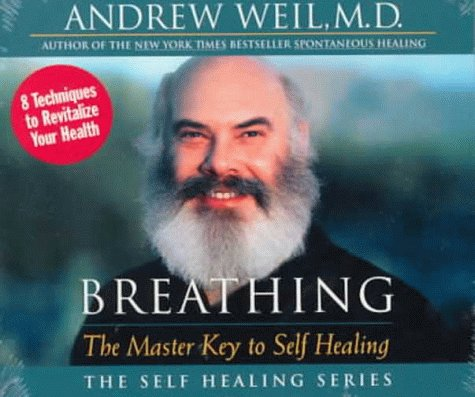 Breathing  The Master Key To Self Healing  The Self Healing Series