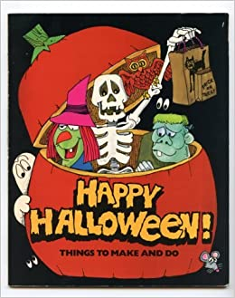 Happy Halloween Things To Make And Do Robyn Supraner Renzo Barto 9780893754211 Amazon Com Books