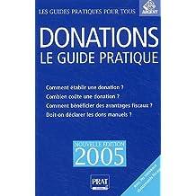DONATIONS LE GUIDE PRATIQUE 2005