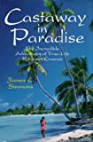 Castaway in Paradise, James C. Simmons, 0924486449