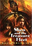 Shen and the Treasure Fleet, Ray Conlogue, 1554511038