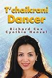 T'chaikrani Dancer, Richard Cox, 0595153526