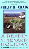 A Deadly Vineyard Holiday, Philip R. Craig and P. Craig, 038073110X