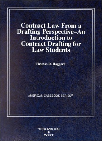 Contract Law from a Drafting Perspective (Coursebook) by West Academic Publishing
