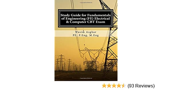 Study guide for fundamentals of engineering fe electrical and study guide for fundamentals of engineering fe electrical and computer cbt exam practice over 400 solved problems based on ncees fe cbt specification fandeluxe Choice Image