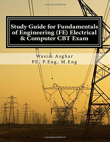 Study Guide for Fundamentals of Engineering (FE) Electrical and Computer CBT Exam: Practice over 400 solved problems based on NCEES® FE CBT Specification Version 9.4
