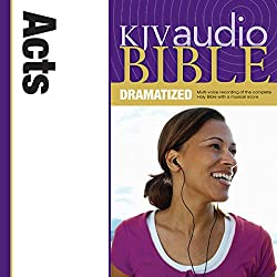 KJV Audio Bible: Acts (Dramatized)