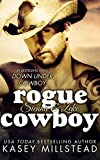 Rogue Cowboy (Down Under Cowboy Series Book 5)