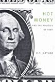 img - for Hot Money and the Politics of Debt, Third edition book / textbook / text book