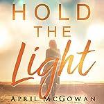 Hold the Light | April McGowan