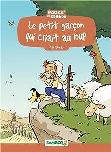 """Afficher """"Le Petit garçon qui criait au loup"""""""