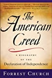The American Creed, Forrest Church, 031232023X