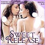 Sweet Release: Books 1-3 (Lesbian Erotic Romance) | Natasha Wade