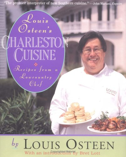 Louis Osteen's Charleston Cuisine by Louis Osteen