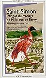 Intrigue du mariage de M. le duc de Berry : Mémoires, avril-juillet 1710 par Saint-Simon