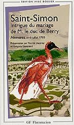 Intrigue du mariage de M. le duc de Berry : Mémoires, avril-juillet 1710