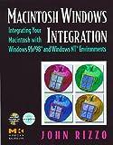 img - for Macintosh Windows Integration: Integrating Your Macintosh with Windows 95/98 and Windows NT Environments book / textbook / text book