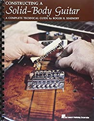 Constructing a Solid Body Guitar: A Complete Technical Guide