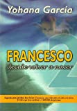 img - for Francesco 2: Decide Volver a Nacer (Spanish Edition) book / textbook / text book