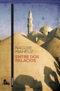Entre dos palacios par Mahfuz
