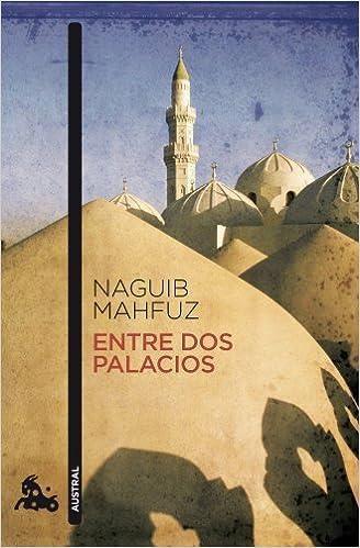 Entre dos palacios (Contemporánea): Amazon.es: Mahfuz, Naguib, Gálvez Vázquez, María Eugenia: Libros