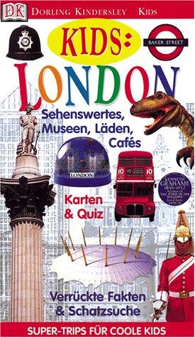 Super-Trips für coole Kids: London