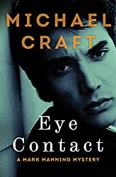 Eye Contact (The Mark Manning Mysteries Book 2)