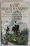 img - for BASIC HORSEMANSHIP: English and Western/A Complete Guide for Riders and Instructors book / textbook / text book